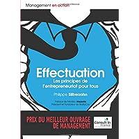 Effectuation: Les principes de l'entrepreneuriat pour tous