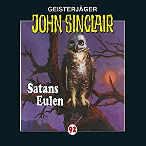 Satans Eulen (John Sinclair 92) Hörspiel
