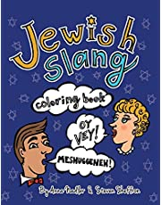 Jewish Slang Coloring Book: 24 unique illustrated pages of popular jewish-yiddish expressions with definitions, for you to color.