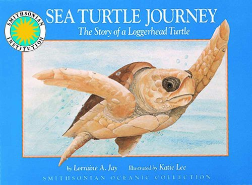 (Sea Turtle Journey - a Smithsonian Oceanic Collection Book (with easy-to-download)
