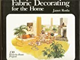 Fabric Decorating for the Home, Janet Roda, 0848704223