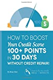 "Did you know that you could have credit scores in the low 600's even if you never missed a bill payment in your life? That's because your payment history is only 35% of your credit score. ""How to Boost You Credit score 100+ Points Without Cre..."