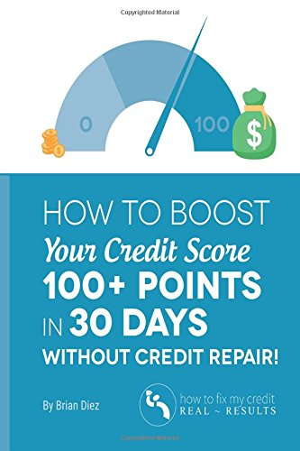 how to boost your credit score 100 points in 30 days without credit repair. Black Bedroom Furniture Sets. Home Design Ideas