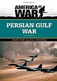 Persian Gulf War, Rodney P. Carlisle, 0816081921