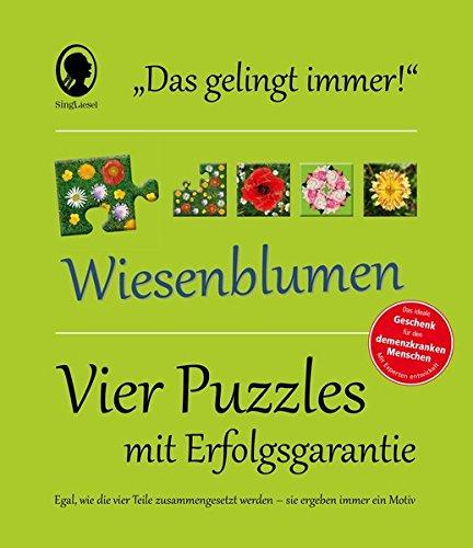 Das Gelingt-immer-Puzzle Wiesenblumen: Vier Puzzle mit Erfolgsgarantie - Egal, wie die Teile zusammengesetzt werden, sie ergeben immer ein Motiv!