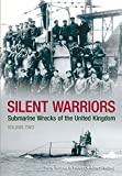 img - for Silent Warriors: Submarine Wrecks of the United Kingdom Vol 2, England's South Coast by Ron Young (2009-02-02) book / textbook / text book