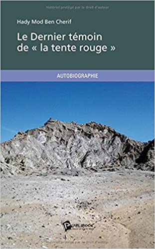 En ligne téléchargement Le Dernier témoin de « la tente rouge » pdf epub