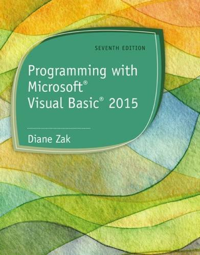 Programming with Microsoft Visual Basic 2015 ISBN-13 9781285860268