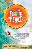 Fierce Heart, Stuart Holmes Coleman, 0312638310