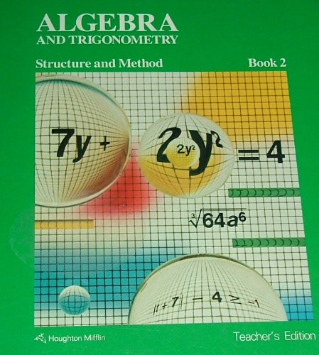 Algebra and Trigonometry: Structure and Method, Book 2 - Teacher's Edition