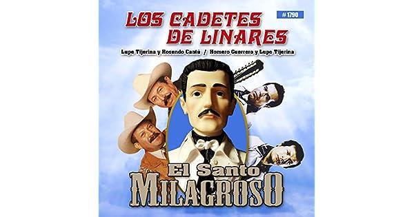 Amazon.com: El Santo Milagroso: Los Cadetes De Linares: MP3 ...