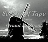 Grand Letdown by Scraps of Tape (2009-03-20)