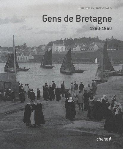 Gens de Bretagne 1880-1960