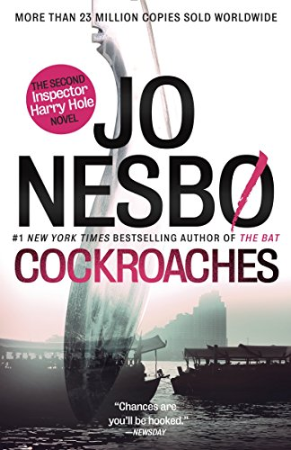 Cockroaches: The Second Inspector Harry Hole Novel (Harry Hole Series) (Diplomat Series Case)