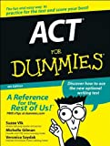 img - for by Suzee Vlk,by Veronica Saydak,by Michelle Rose Gilman The ACT For Dummies (text only)4th (Fourth) edition[Paperback]2005 book / textbook / text book