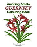 Amazing Adults Colouring Book: Guernsey (Volume 6)