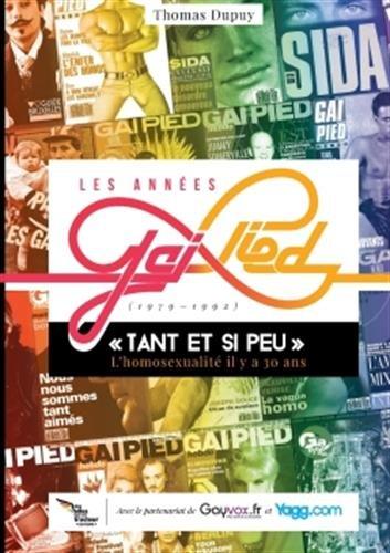 Download LES ANNÉES GAI PIED (1979-1992): Tant et si peu, l'homosexualité il y a 30 ans... (French Edition) pdf