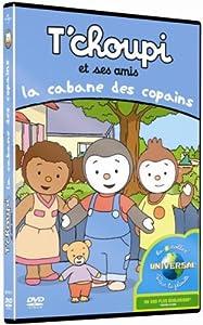 """Afficher """"T'choupi et ses amis<br /> La Cabane des copains"""""""