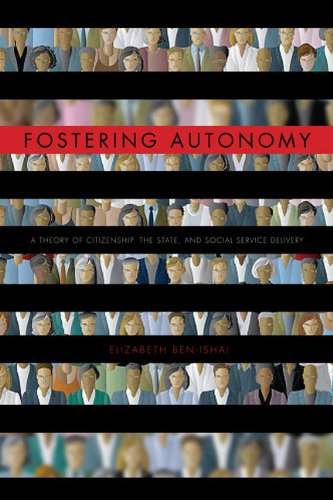 Fostering Autonomy: A Theory of Citizenship, the State, and Social Service Delivery