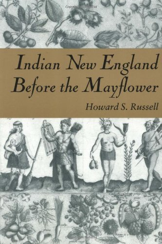 (Indian New England Before the Mayflower by Howard S. Russell)