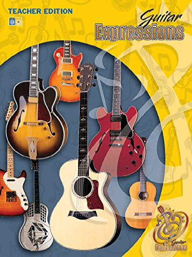 - Guitar Expressions Teacher Edition, Vol 1: Book, CD & CD-ROM
