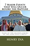 download ebook 7 major events that will occur before the rapture: signs of the second coming of the lord jesus christ. pdf epub