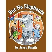 But No Elephants