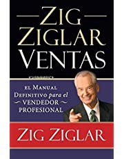 Zig Ziglar Ventas: El Manual Definitivo Para el Vendedor Profesional = Zig Ziglar on Selling