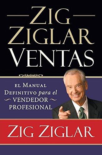 Download Zig Ziglar Ventas: El manual definitivo para el vendedor profesional (Spanish Edition) PDF