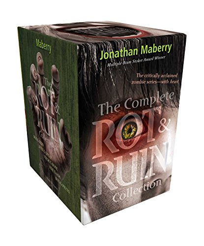 (The Complete Rot & Ruin Collection: Rot & Ruin; Dust & Decay; Flesh & Bone; Fire & Ash; Bits & Pieces)