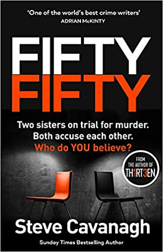 Fifty-Fifty: The Number One Ebook Bestseller, Sunday Times Bestseller, BBC2  Between the Covers Book of the Week and Richard and Judy Bookclub pick  (Eddie Flynn Series): Amazon.co.uk: Cavanagh, Steve: 9781409185857: Books