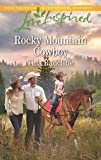 Rocky Mountain Cowboy (Love Inspired)