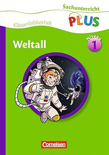 Sachunterricht Plus   Grundschule   Klassenbibliothek  Weltall