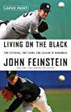 Living on the Black, John Feinstein, 0316027626