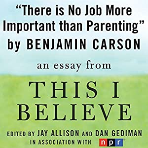 There Is No Job More Important than Parenting Audiobook