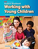 Working with Young Children, Judy, Judy Herr, Ed.D., 1605254371