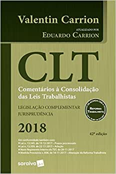 CLT. Comentários à Consolidação das Leis Trabalhistas