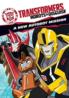 Transformers: Robots in Disguise: A New Autobot Mission