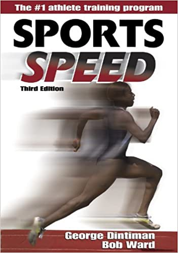 Sports Speed - 3rd Edition: Robert D. Ward, George B. Dintiman ...