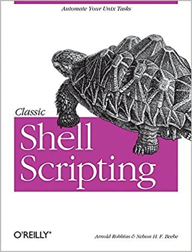 Classic Shell Scripting: Hidden Commands that Unlock the - Books