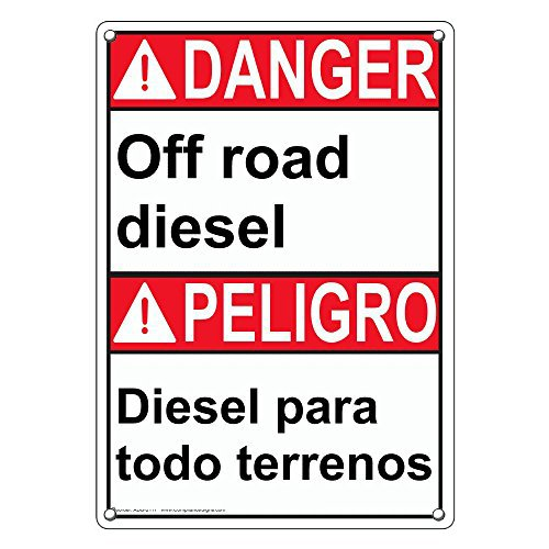 Weatherproof Plastic Vertical ANSI Danger Off Road Diesel - Diesel para Todo Terrenos Sign with English & Spanish Text