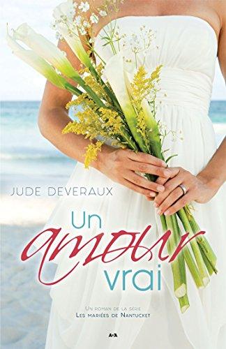 Un amour vrai (Les mariées de Nantucket t. 1) (French Edition ...