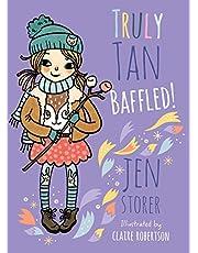 Truly Tan: Baffled! (Truly Tan, #7)