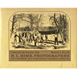Camera in the Interior : 1858 H.L. Hime, Photographer the Assiniboine and Saskatchewan Exploring Expedition