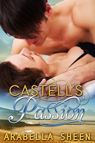 Castell's Passion by [Sheen, Arabella]