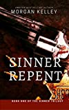 Sinner Repent: The Carter Chronicles ~ Book One~