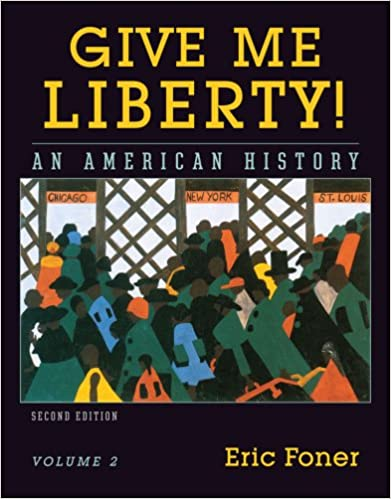 Amazon give me liberty an american history vol 2 from 1865 amazon give me liberty an american history vol 2 from 1865 9780393930283 eric foner books fandeluxe Gallery