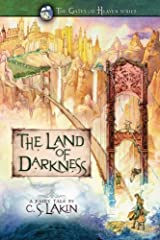 The Land of Darkness (The Gates of Heaven Series) Paperback