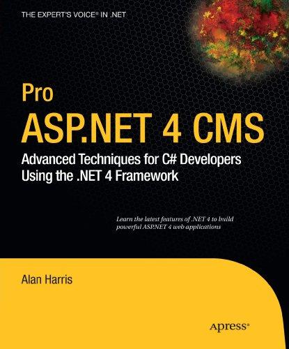 Pro ASP.NET 4 CMS: Advanced Techniques for C# Developers Using the .NET 4 Framework (Search Engine Optimization Techniques In Asp Net)