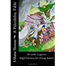 A Paleolithic Fable: An Anki Legacies High Fantasy for Young Adults